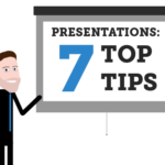 Presentations – 7 Top Tips