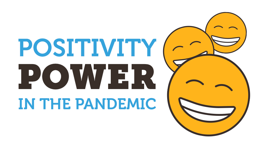 Positivity power in the pandemic