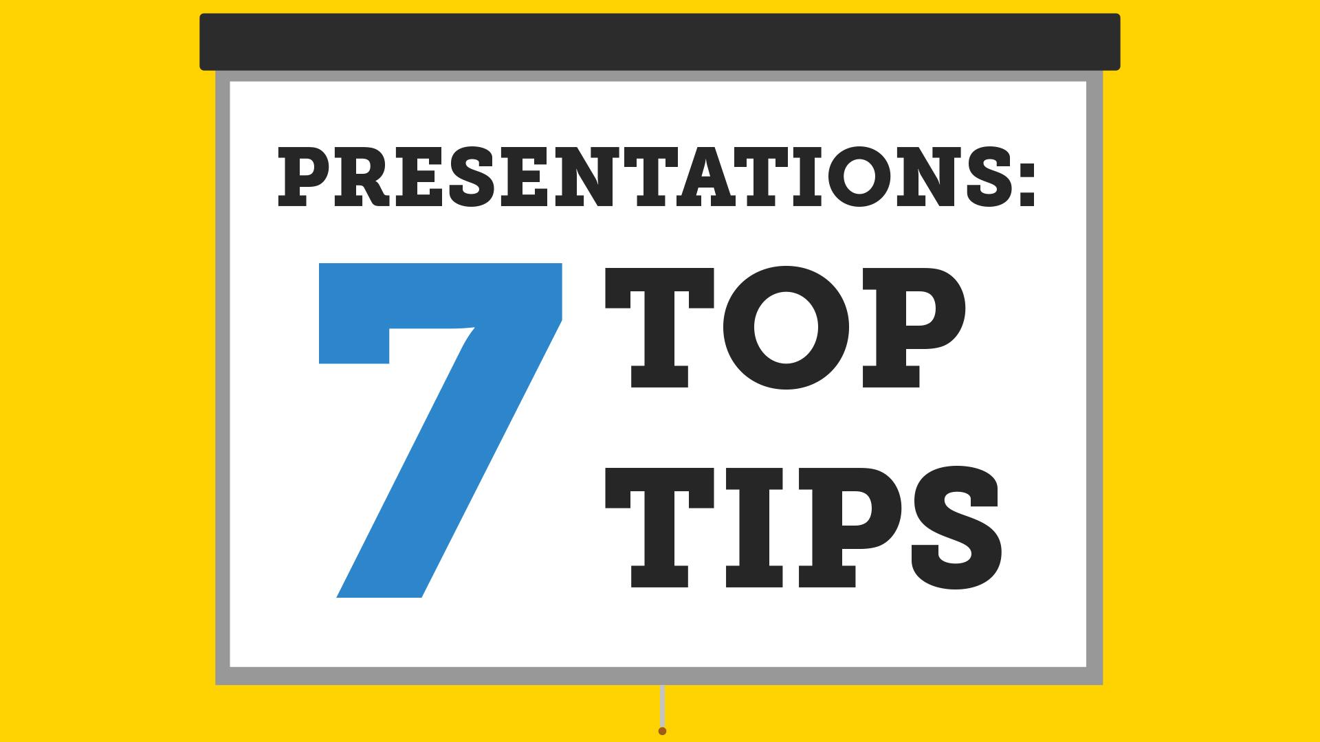 Video: 7 top presentation tips